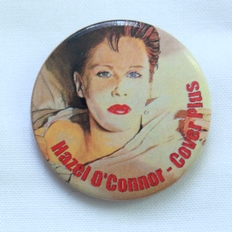 Hazel O'Connor - Cover Plus Badge