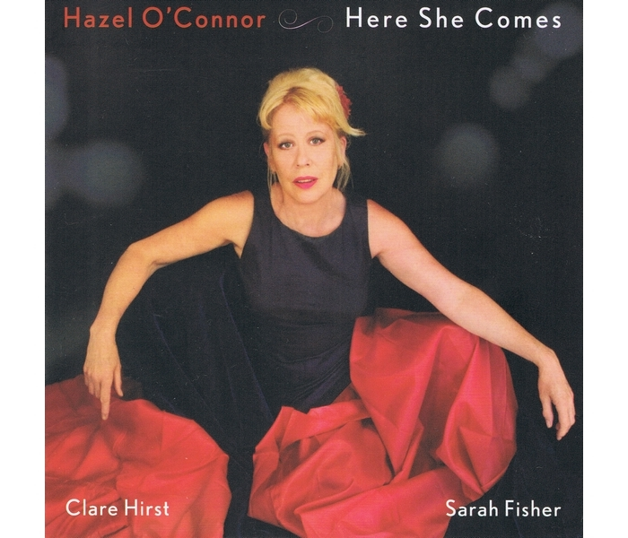 Hazel O'Connor - Here She Comes - Front Cover