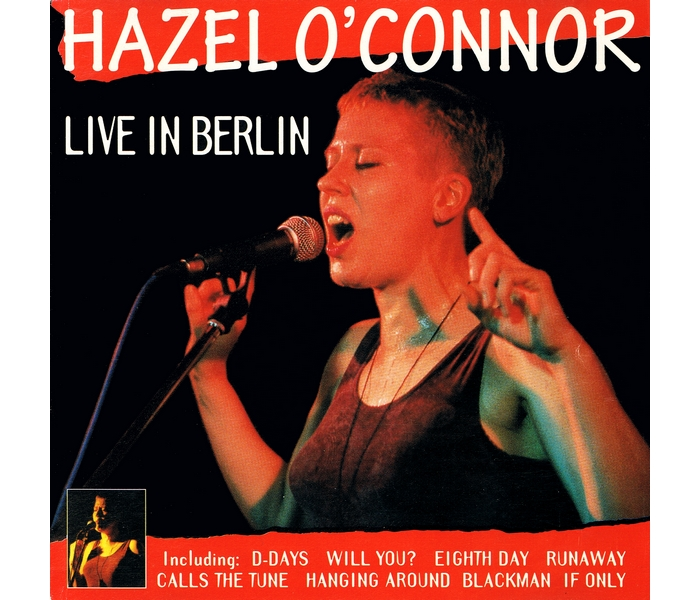 Hazel O'Connor - Live In Berlin - Front Cover