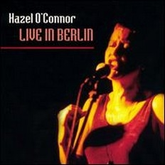 Hazel O'Connor - Reissues - See More