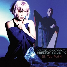 Hazel O'Connor - See You Again CD