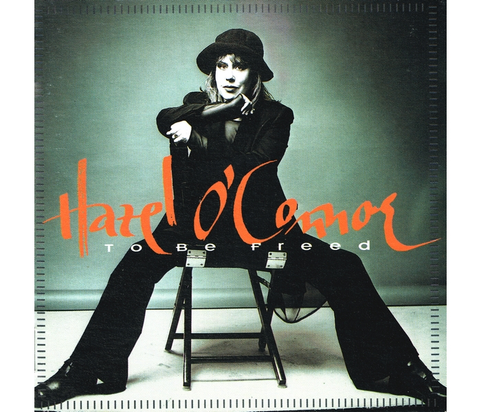 Hazel O'Connor - To Be Freed - Front Cover